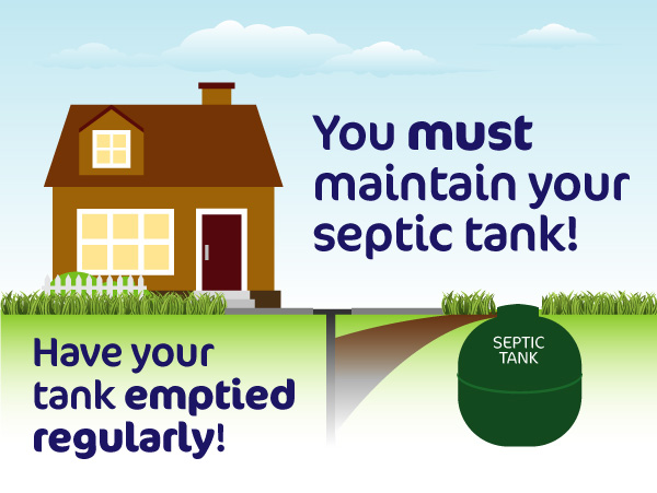 Maintain your septic tank